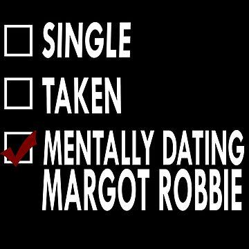 Mentally dating... Margot! by Sasya