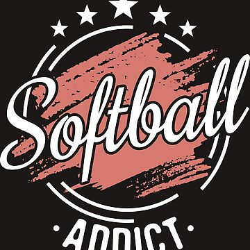 Softball Addict T-Shirt - Cool Funny Nerdy Comic Graphic Softballer Softball Player Men's Team Coach Team Humor Quote Sayings Sayings Shirt Gift Gift Idea by melia321