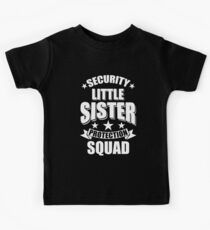 Cute Security Little Sister Protection Squad Art Gift Kids Tee