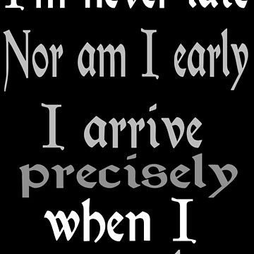 I am never late... by Sasya