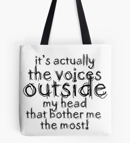 It's actually the voices OUTSIDE my head | Typography White Version Tote Bag