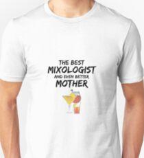 Mixologist Mom Best Ever Funny Gift Idea Unisex T-Shirt