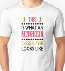 Chess Player Awesome Looks Birthday Christmas Funny  Unisex T-Shirt