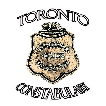 The Toronto Constabulary  Police Badge , Canadian POp-Culture by michaelrodents