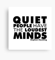 Quiet People have the Loudest Minds | Typography Introvert Quotes White Version Canvas Print