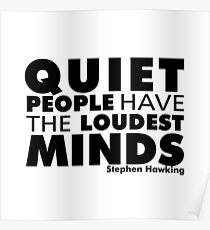 Quiet People have the Loudest Minds | Typography Introvert Quotes White Version Poster