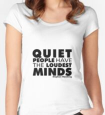 Quiet People have the Loudest Minds | Typography Introvert Quotes White Version Women's Fitted Scoop T-Shirt