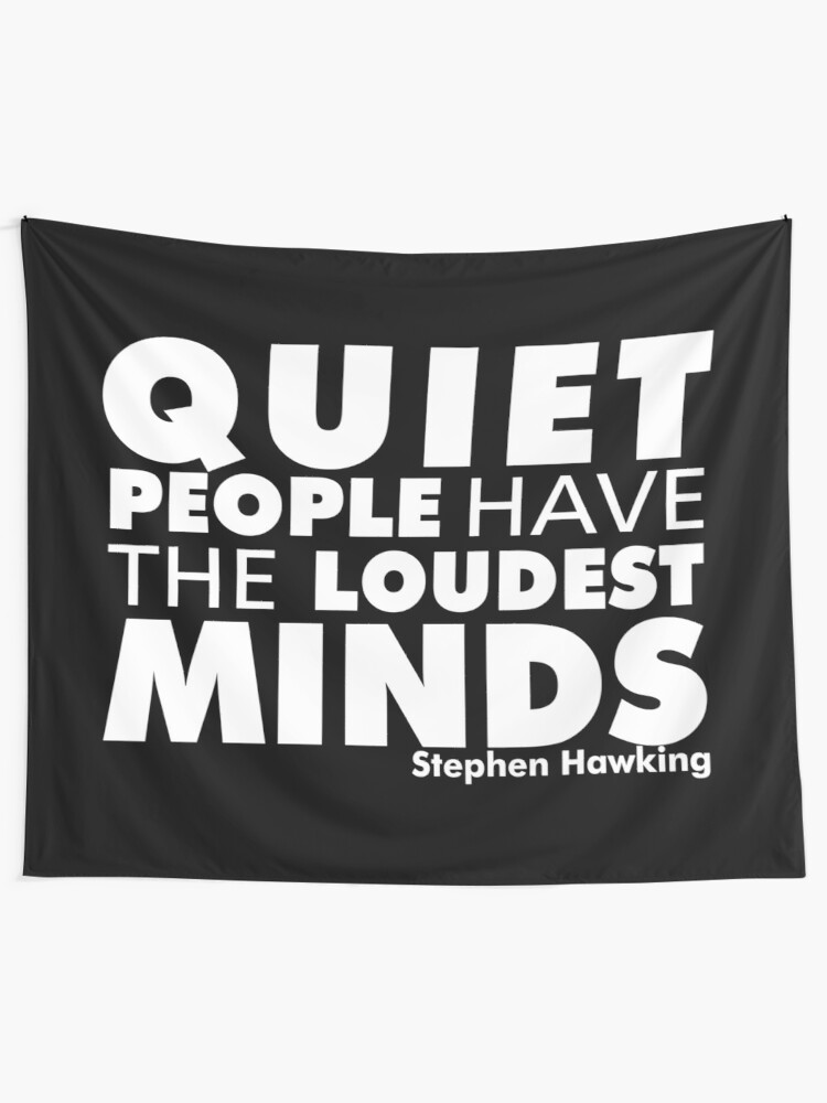 Quiet People have the Loudest Minds | Typography Introvert Quotes Black  Version | Wall Tapestry