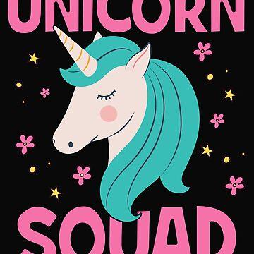 Unicorn Squad Happy Funny Unicorn Gift by dtino