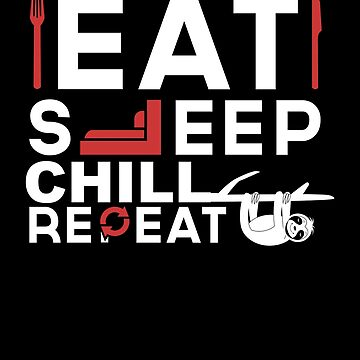 Eating Sleep Chilling Wiederwonvorne by IchliebeT-Shirt