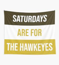 """""""Saturdays are for the Hawkeyes"""" University of Iowa Wall Tapestry"""