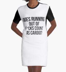 Hat das Laufen von F * cks zählen als Cardio? T-Shirt Kleid