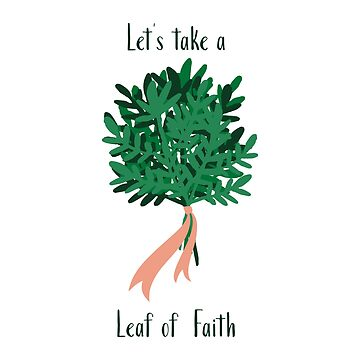 Let's Take A Leaf of Faith  by EmmyAnastasia