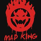 Mad King by gorillamask