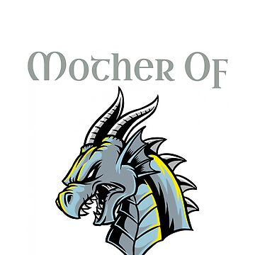 Mother Of Dragons Horned Dragon Gray Text by brodienochie