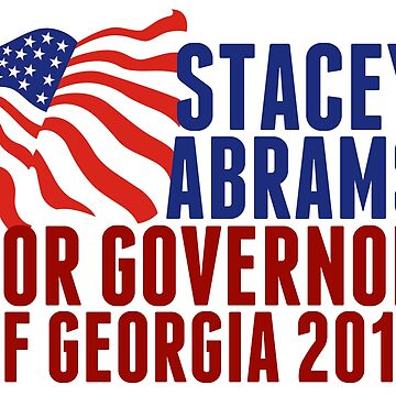 Stacey Abrams Democrat for Georgia Governor 2018 by elishamarie28