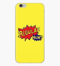 Regular HUH?  iPhone Case