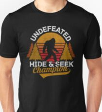 Bigfoot Undefeated Hide and Seek Champion Unisex T-Shirt