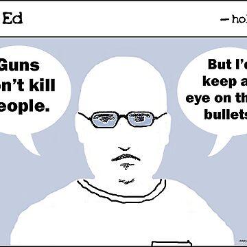 """""""Op"""" Ed Comic strip - Guns by cousinbessie"""