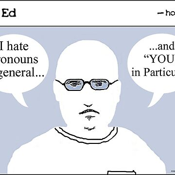 """""""Op"""" Ed Comic strip - I Hate Pronouns by cousinbessie"""