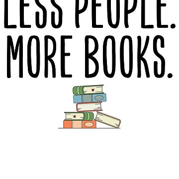 Less People More Books by kamrankhan