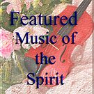Featured Music of the Spirit by Carolyn Staut