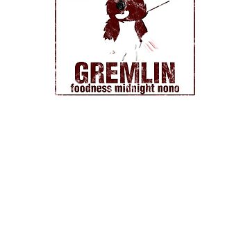 GREMLIN Foodness Midnight NoNo by RyanJGill