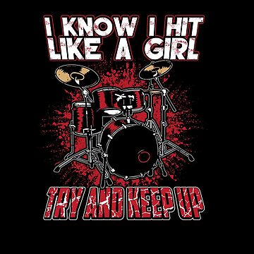 I Know I Hit Like A Girl Apparel by MusicReadingSav