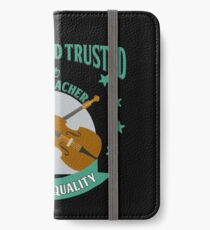 Cellist - Genuine And Trusted Cello Teacher. Premium Quality iPhone Wallet/Case/Skin
