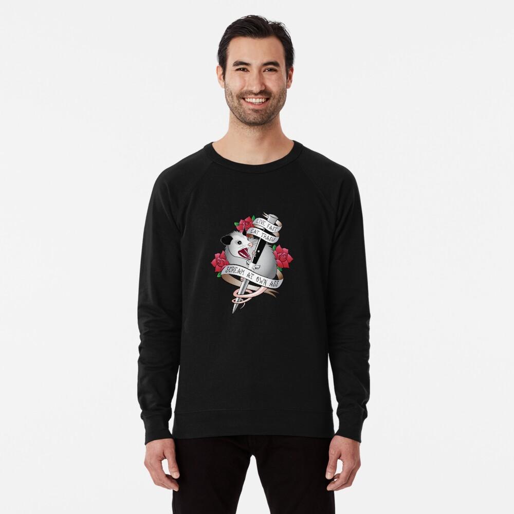 Opossum tattoo: Live fast, eat trash, scream at own ass. Lightweight Sweatshirt