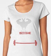TRAINING TO BECOME A HERO Women's Premium T-Shirt
