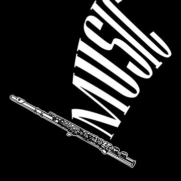 Flute For Music Apparel by MusicReadingSav