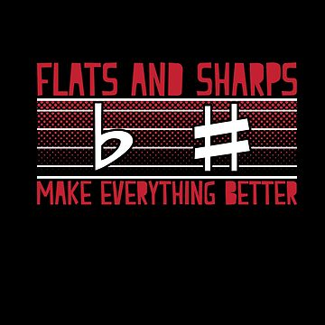 Flats And Harps Makes Everything Better Apparel  by MusicReadingSav