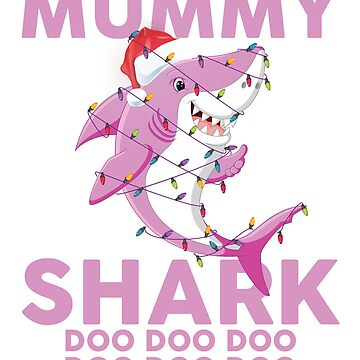 Mummy Shark Doo Doo Doo Funny Christmas Lights T-Shirt by liuxy071195