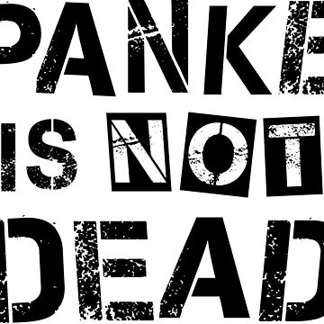 Panke Is Not Dead Funny Berlin River Punk Text Design by ramiro