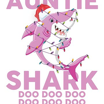 Auntie Shark Doo Doo Doo Funny Christmas Lights T-Shirt by liuxy071195