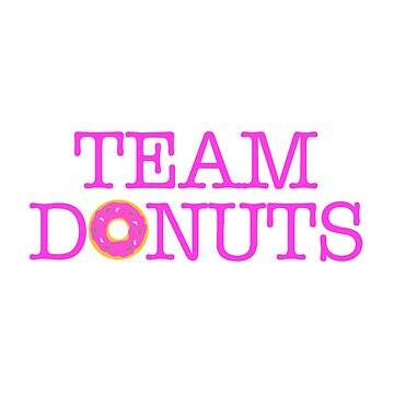 BEST SELLERS NC559 Team Donut Best Product by activeyou