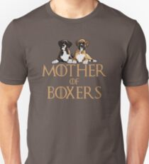 Boxer Dog Funny Design - Mother Of Boxers  Unisex T-Shirt