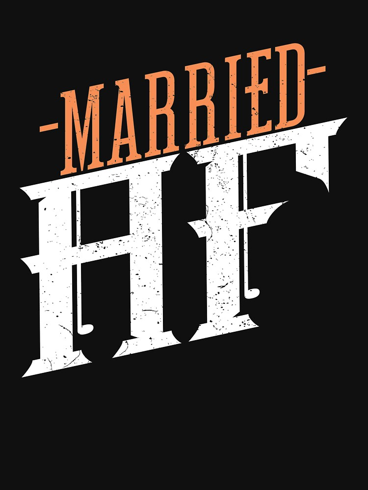 'Married AsF' Funny Wedding Anniversary Gift by leyogi