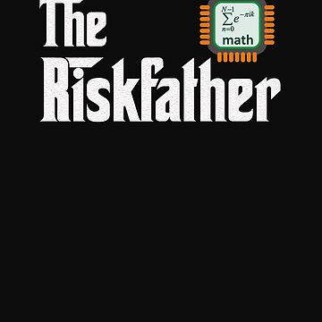 actuary the risk father gift novelty Birthday t-shirt by Chinaroo