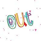 OUT by ak4e