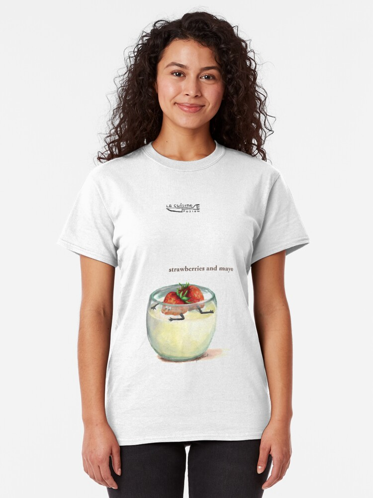 Alternate view of La Cuisine Fusion series - Strawberries and Mayo Classic T-Shirt