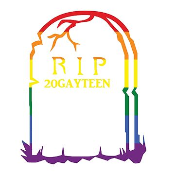 RIP 20GayTeen by HopeWontFade