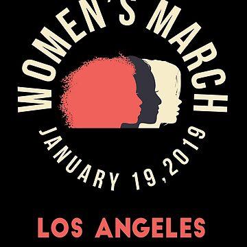 Women's March 2019 Los Angeles California by oddduckshirts
