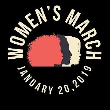 Women's March 2019 by oddduckshirts