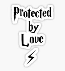 Protected by Love  Sticker