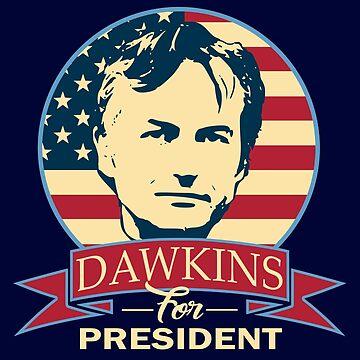 Dawkins For President by idaspark