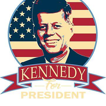 Kennedy For President by idaspark