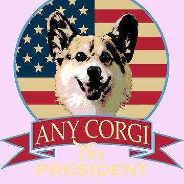 Any Corgi For President by idaspark