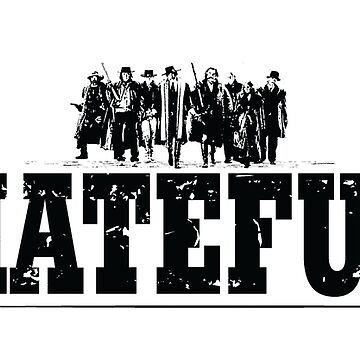 THE HATEFUL EIGHT by Madjack66
